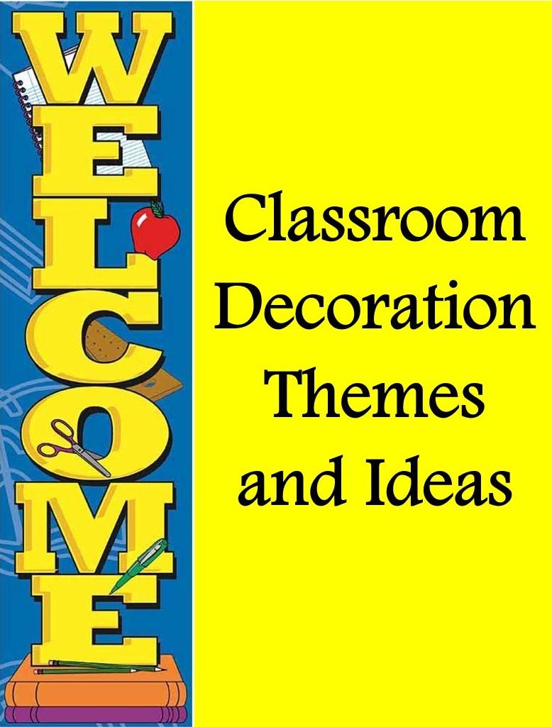 Welcome Classroom Decor Ideas